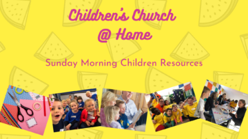 Children's Church @ Home – July 12th