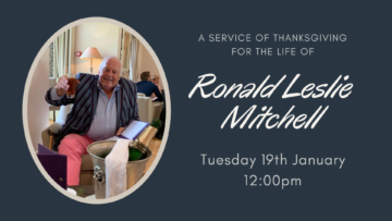 A Service of Thanksgiving for the Life of Ronald Leslie Mitchell