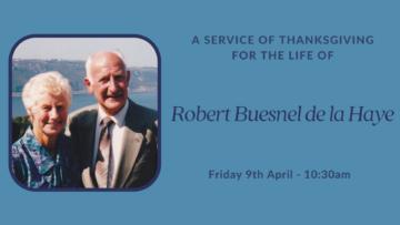 A Service of Thanksgiving for the Life of Robert Buesnel de la Haye